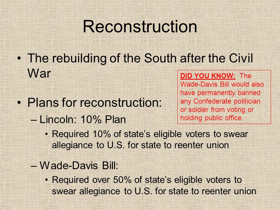 Carpetbaggers and Scalawags Carpetbagger: –Southern term for a Northerner who moved to the South during Reconstruction Viewed as an opportunist trying to take advantage of Southerners Scalawag: –Term for a Southern Republican or supporter of Reconstruction Viewed as a traitor to the South
