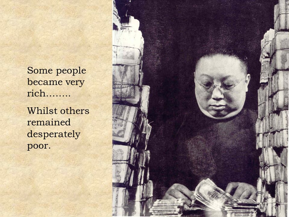 Some people became very rich…….. Whilst others remained desperately poor.
