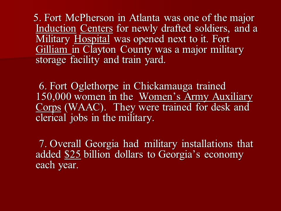 5. Fort McPherson in Atlanta was one of the major Induction Centers for newly drafted soldiers, and a Military Hospital was opened next to it. Fort Gi