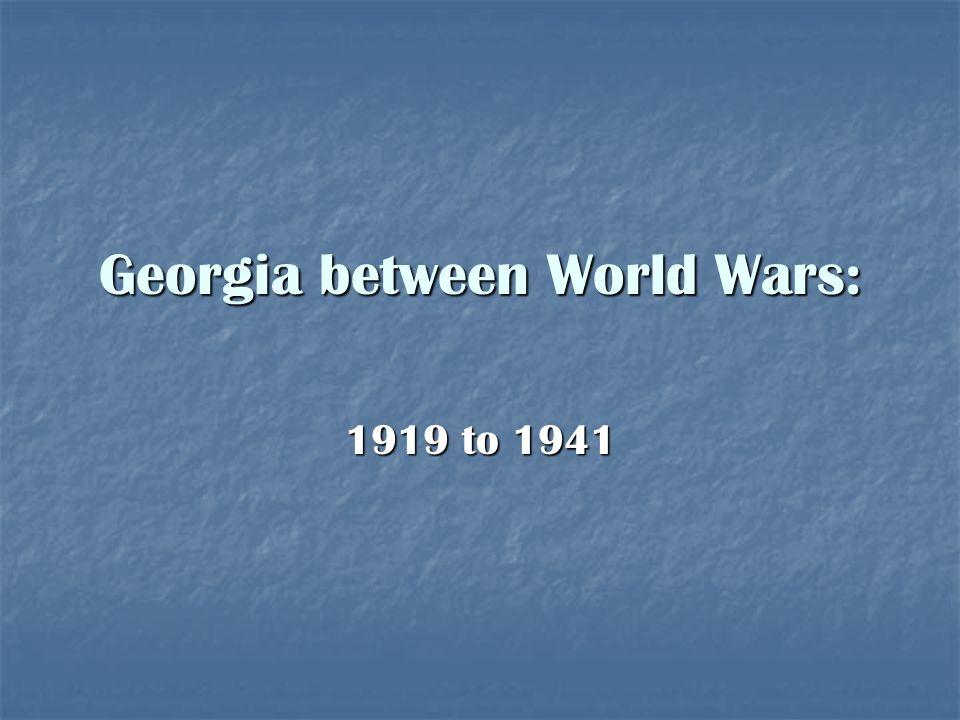 Georgia between World Wars: 1919 to 1941