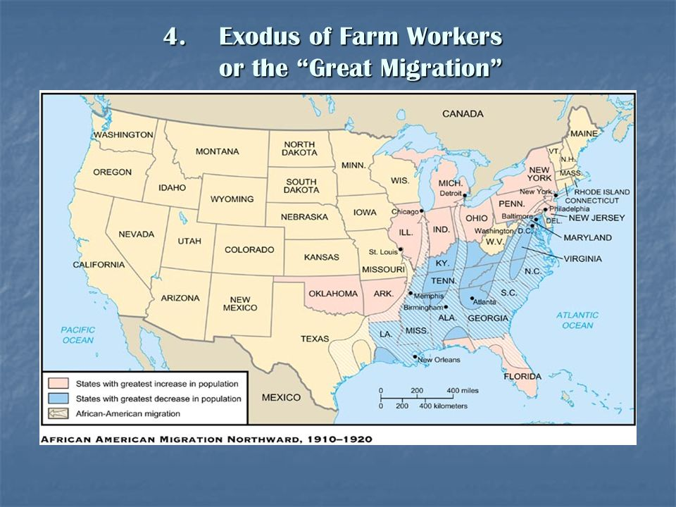4.Exodus of Farm Workers or the Great Migration