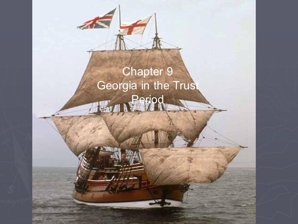 Chapter 9 Georgia in the Trust Period