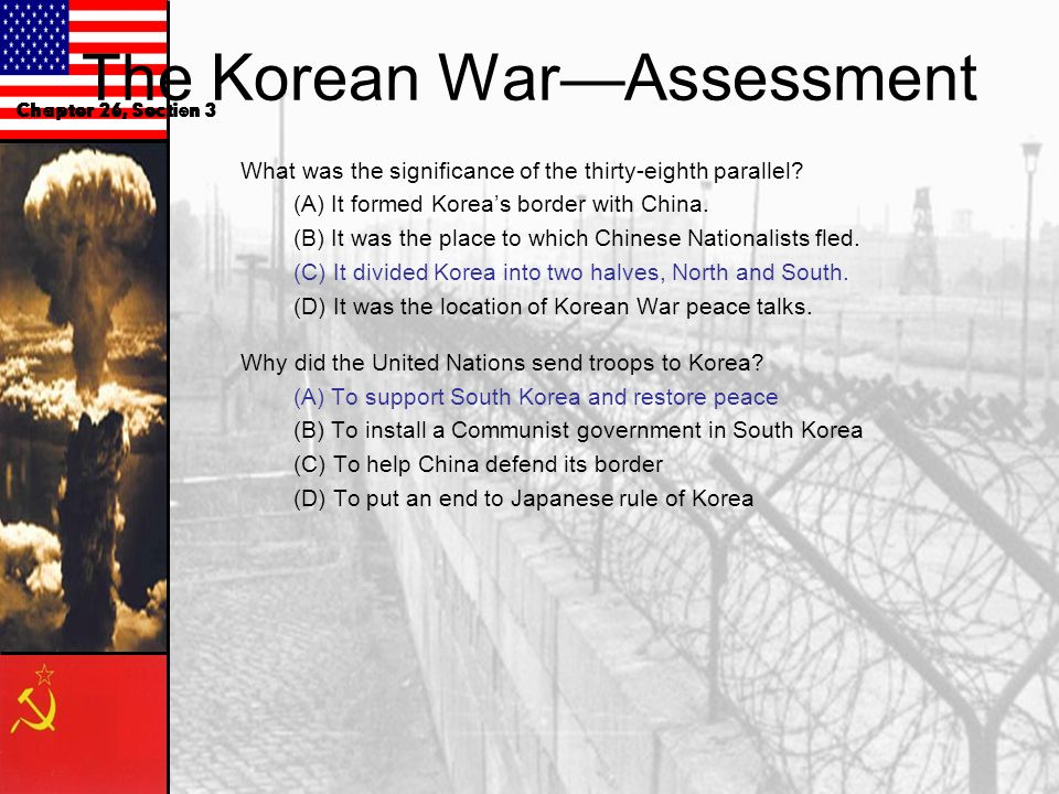 The Korean WarAssessment What was the significance of the thirty-eighth parallel.