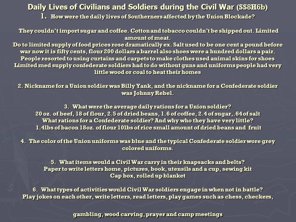Daily Lives of Civilians and Soldiers during the Civil War (SS8H6b) 1.