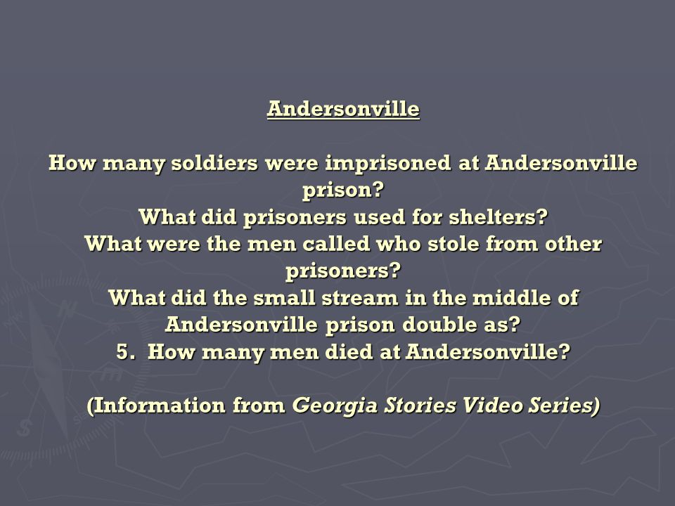 Andersonville How many soldiers were imprisoned at Andersonville prison.