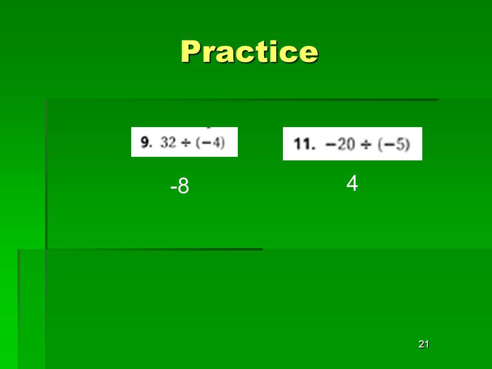 21 Practice -8 4