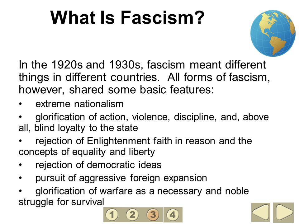 What Is Fascism? In the 1920s and 1930s, fascism meant different things in different countries. All forms of fascism, however, shared some basic featu