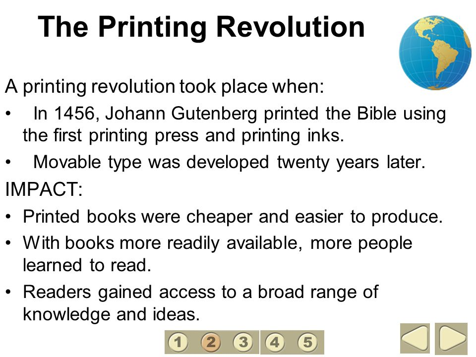 The Printing Revolution A printing revolution took place when: In 1456, Johann Gutenberg printed the Bible using the first printing press and printing