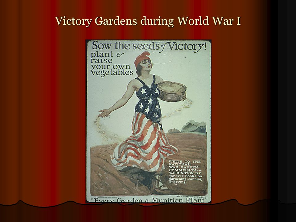 Victory Gardens during World War I