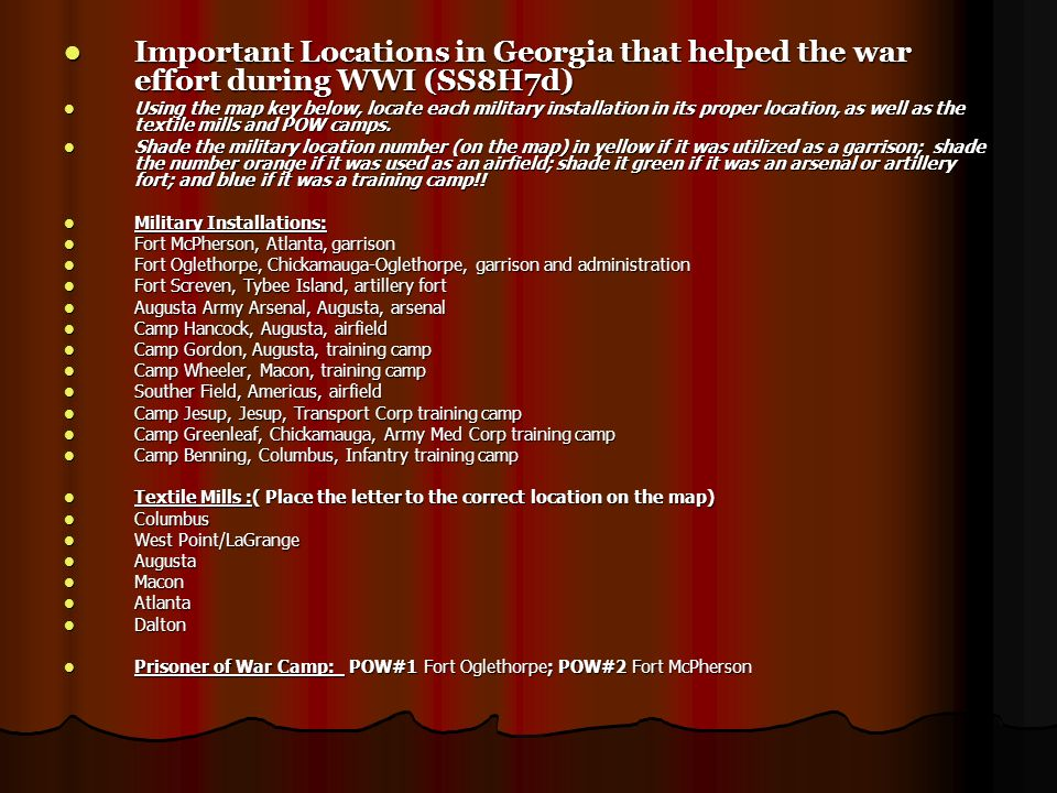 Important Locations in Georgia that helped the war effort during WWI (SS8H7d) Important Locations in Georgia that helped the war effort during WWI (SS