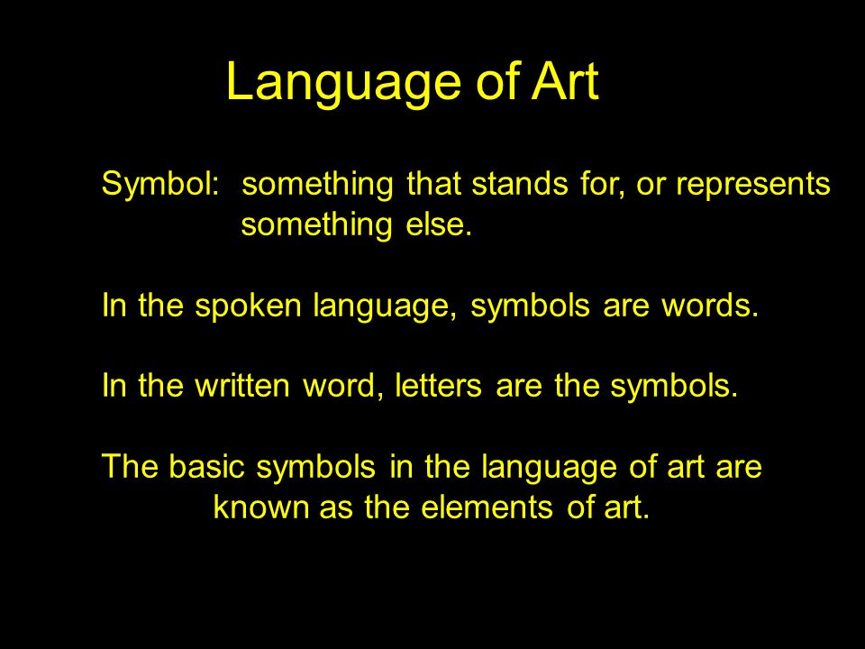 Elements of Art: The building blocks or tools the artist has to work with to express ideas: Line Shape Form Value Texture Space Color Principles of Art: The rules or various ways the artist can use each of the elements.
