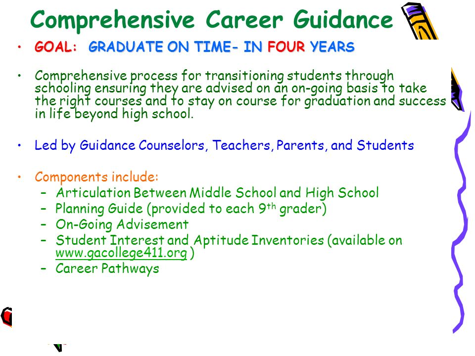 Bibb County Schools: 2009-2010 School Year Comprehensive Career Guidance GOAL: GRADUATE ON TIME- IN FOUR YEARSGOAL: GRADUATE ON TIME- IN FOUR YEARS Co