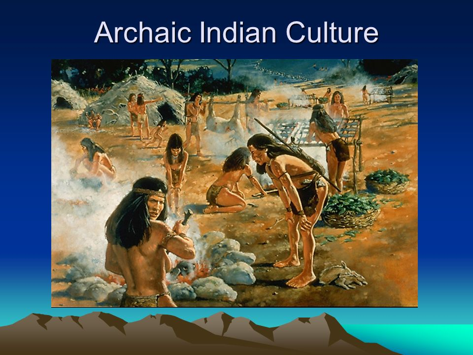 Archaic Indian Culture