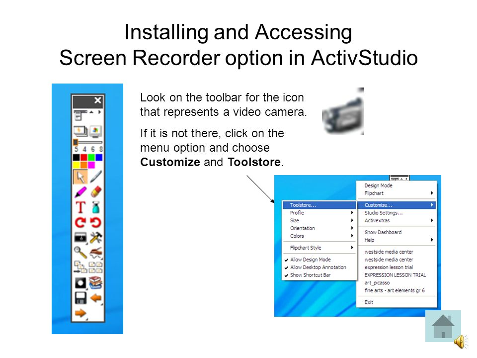 Click X to close the dashboard. Installing and Accessing Screen Recorder option in ActivStudio