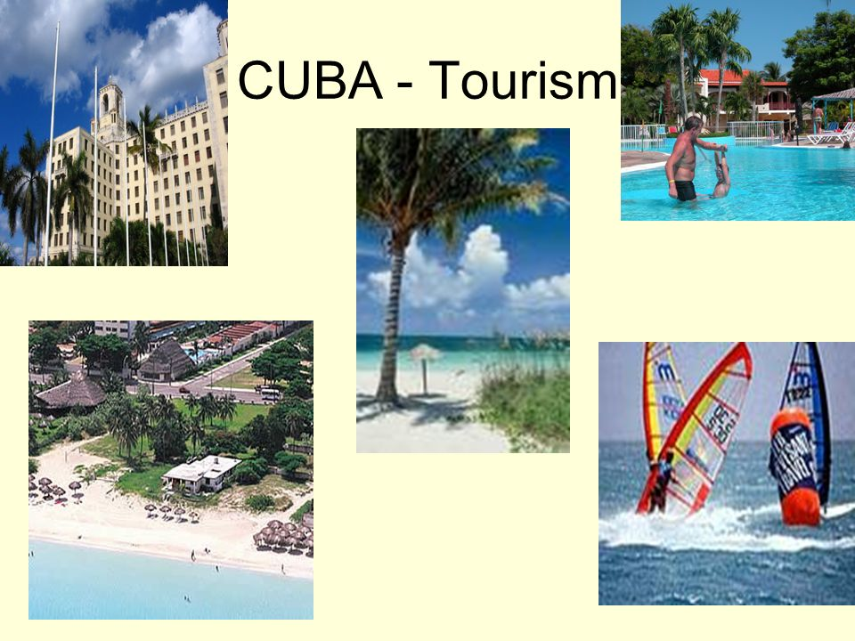 CUBA - Tourism