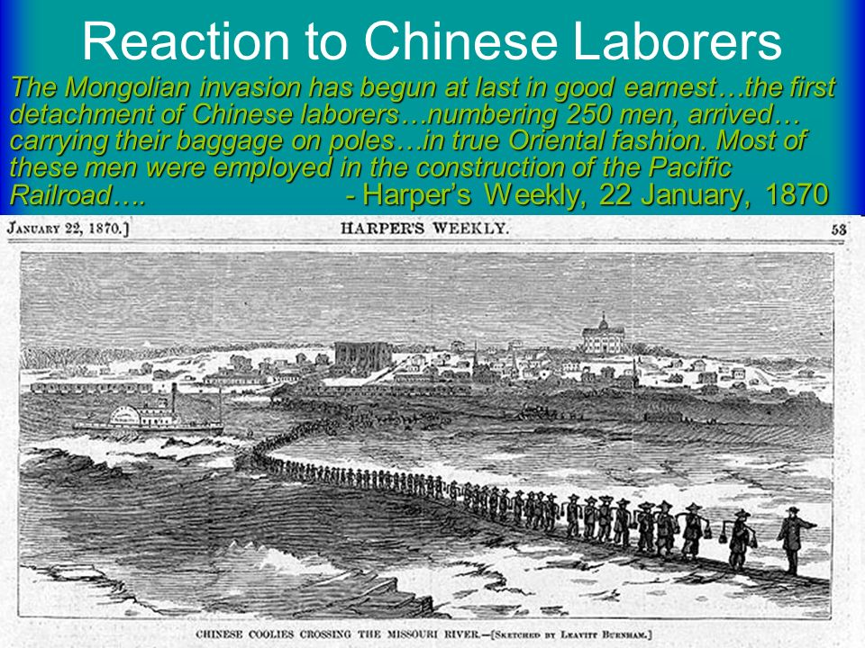 Reaction to Chinese LaborersThe Mongolian invasion has begun at last in good earnest…the first detachment of Chinese laborers…numbering 250 men, arriv