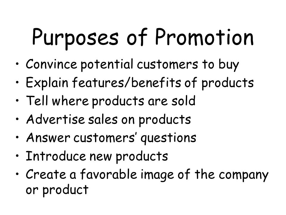 Lesson Objectives Define promotion Identify purposes of promotion Define institutional promotion Identify 5 types of promotion Define promotional mix