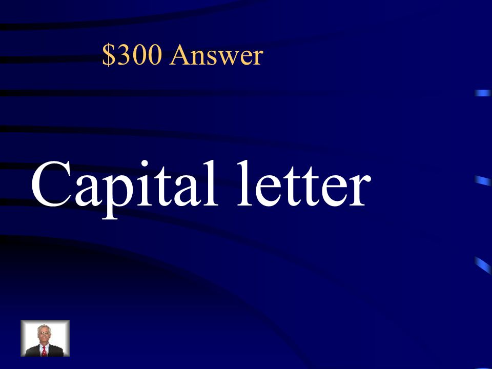 $300 Which word in the sentence needs a capital letter.
