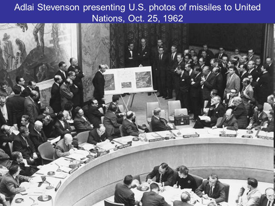 Adlai Stevenson presenting U.S. photos of missiles to United Nations, Oct. 25, 1962