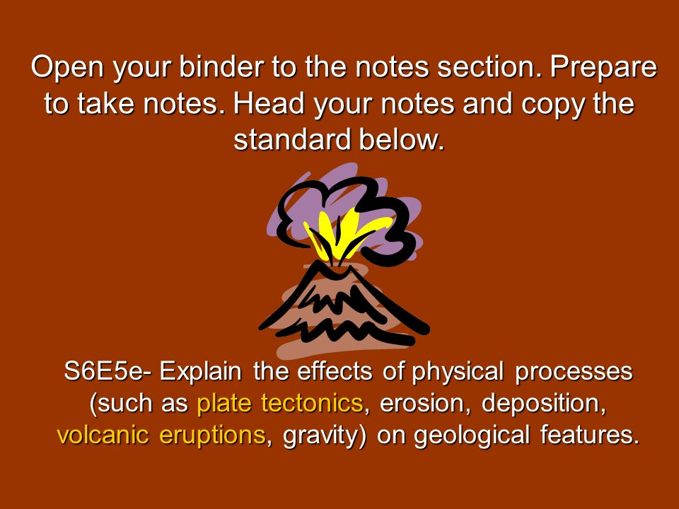 Open your binder to the notes section. Prepare to take notes. Head your notes and copy the standard below. Open your binder to the notes section. Prep
