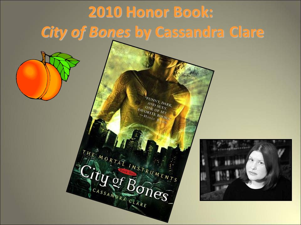 2010 Honor Book: City of Bones by Cassandra Clare