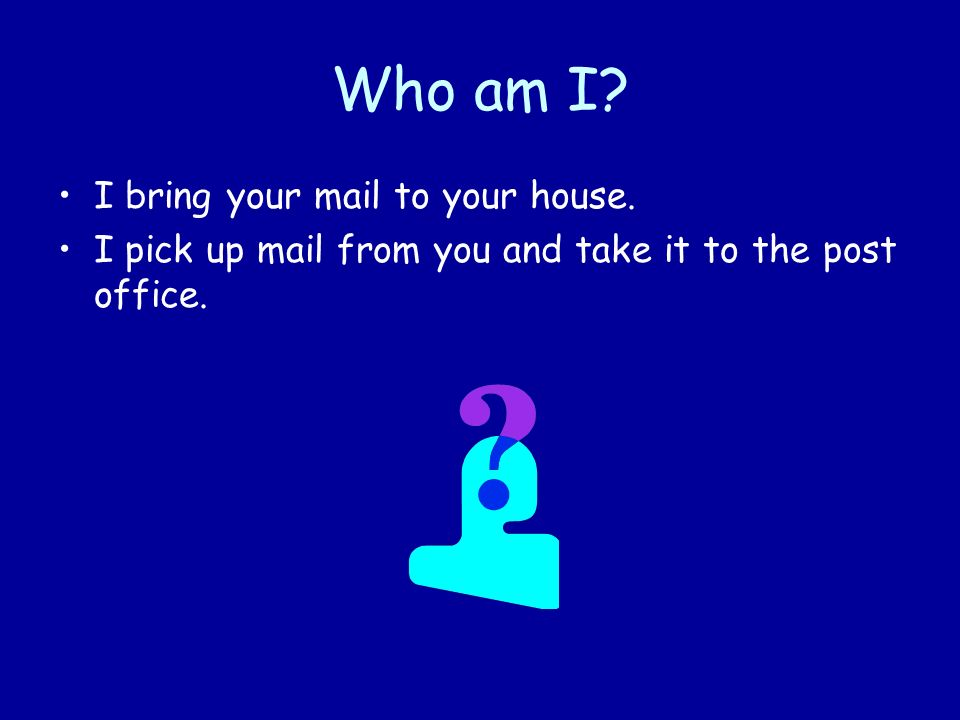 Im a Postal Worker What is your address?