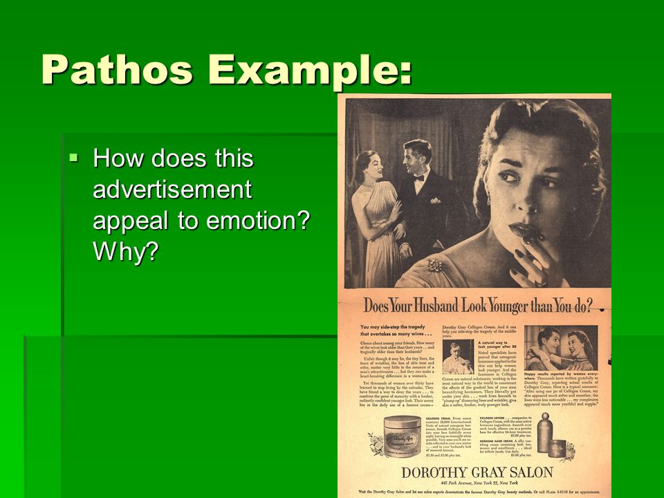 Pathos Example: How does this advertisement appeal to emotion.