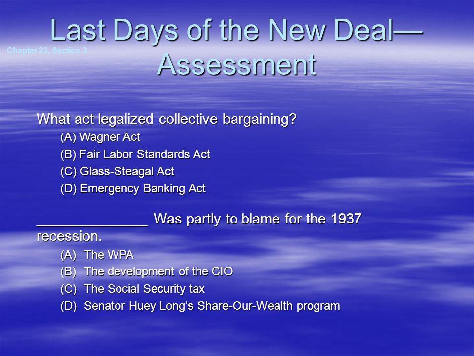 Lasting New Deal Achievements The New Deal had a profound effect on American life. Voters began to expect a President to formulate programs and solve