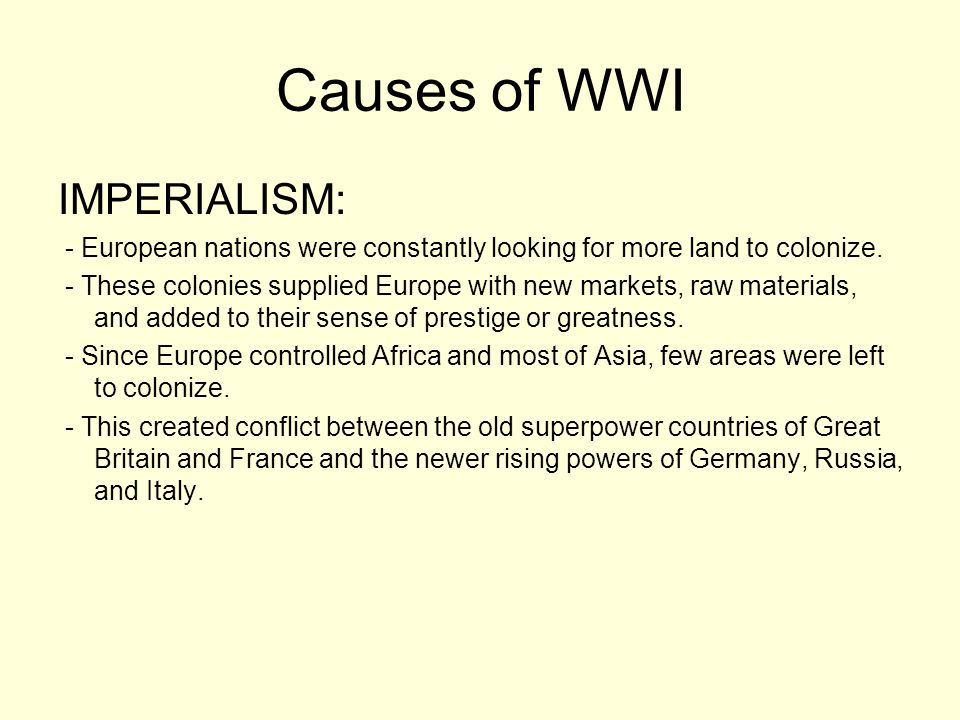 Causes of WWI NATIONALISM: - Nationalism is a feeling of intense loyalty to ones country.