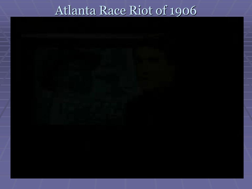 Atlanta Race Riot of 1906