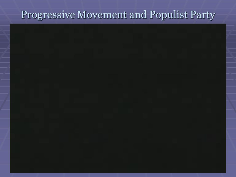 Progressive Movement and Populist Party