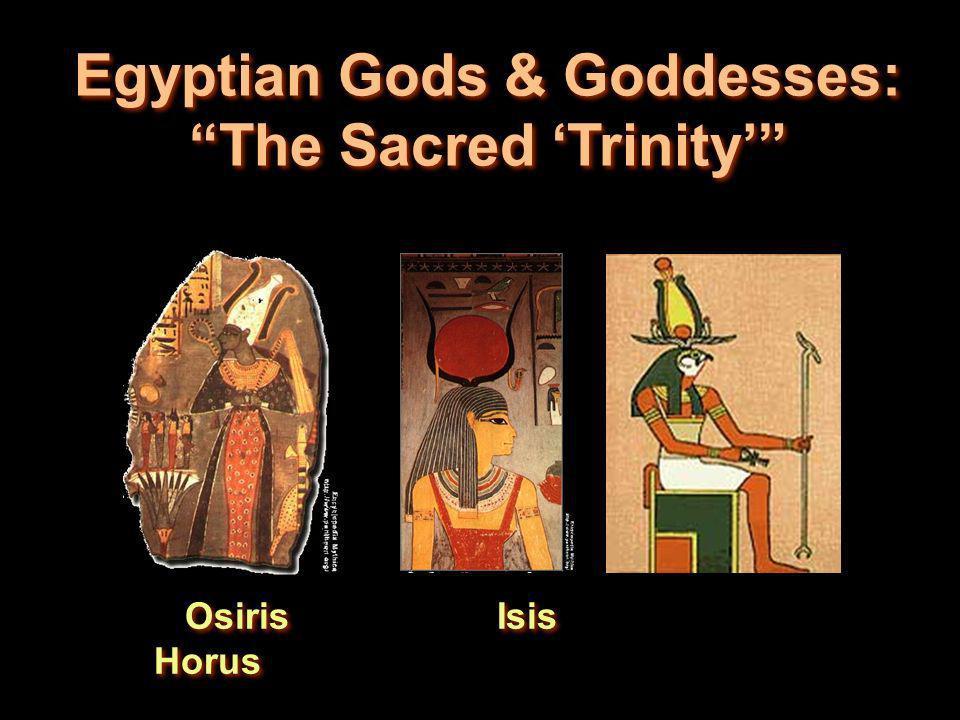 Egyptian Gods & Goddesses: The Sacred Trinity Osiris Isis Horus