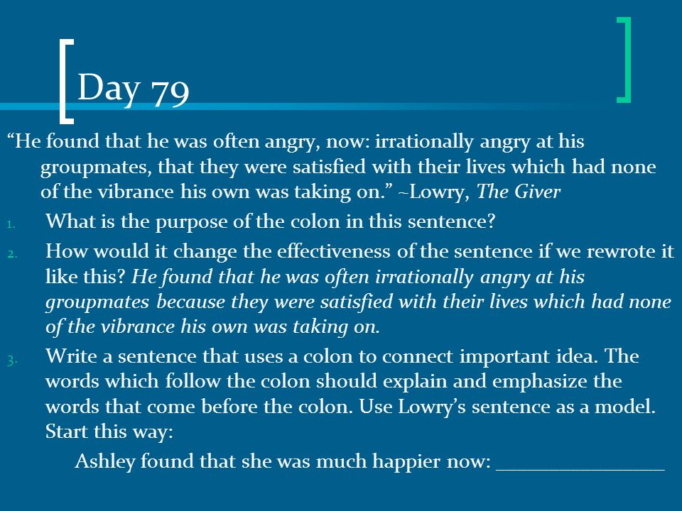 Day 79 He found that he was often angry, now: irrationally angry at his groupmates, that they were satisfied with their lives which had none of the vi