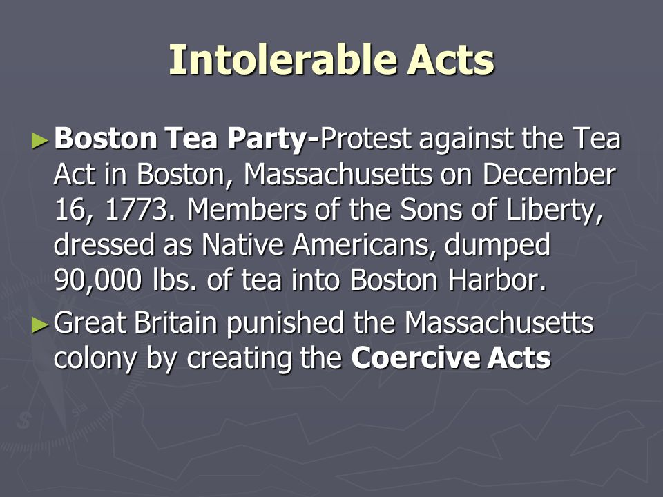 Intolerable Acts Boston Tea Party-Protest against the Tea Act in Boston, Massachusetts on December 16, 1773. Members of the Sons of Liberty, dressed a