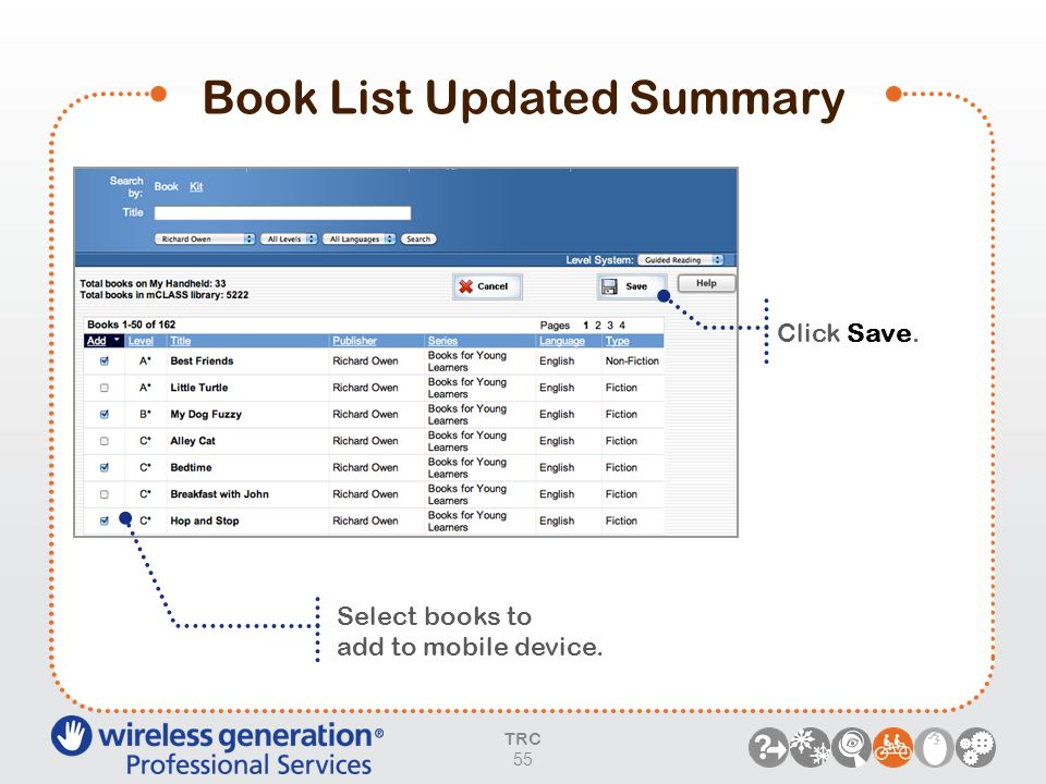Book List Updated Summary Select books to add to mobile device. Click Save. TRC 55