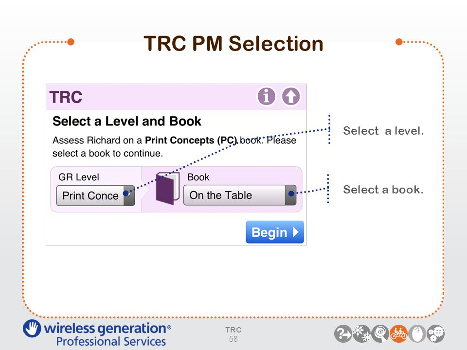 TRC PM Selection Select a level. Select a book. TRC 58