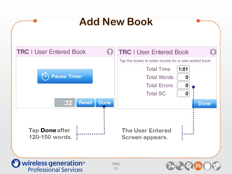 Add New Book Tap Done after 120-150 words. The User Entered Screen appears. TRC 60
