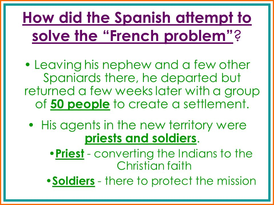 Leaving his nephew and a few other Spaniards there, he departed but returned a few weeks later with a group of 50 people to create a settlement. His a