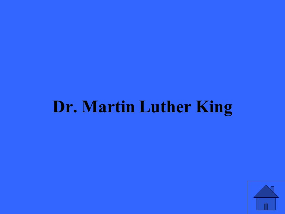 33 Dr. Martin Luther King