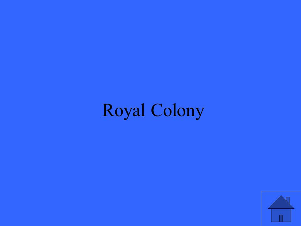 13 Royal Colony