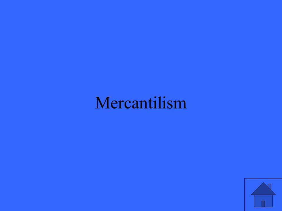 17 Mercantilism