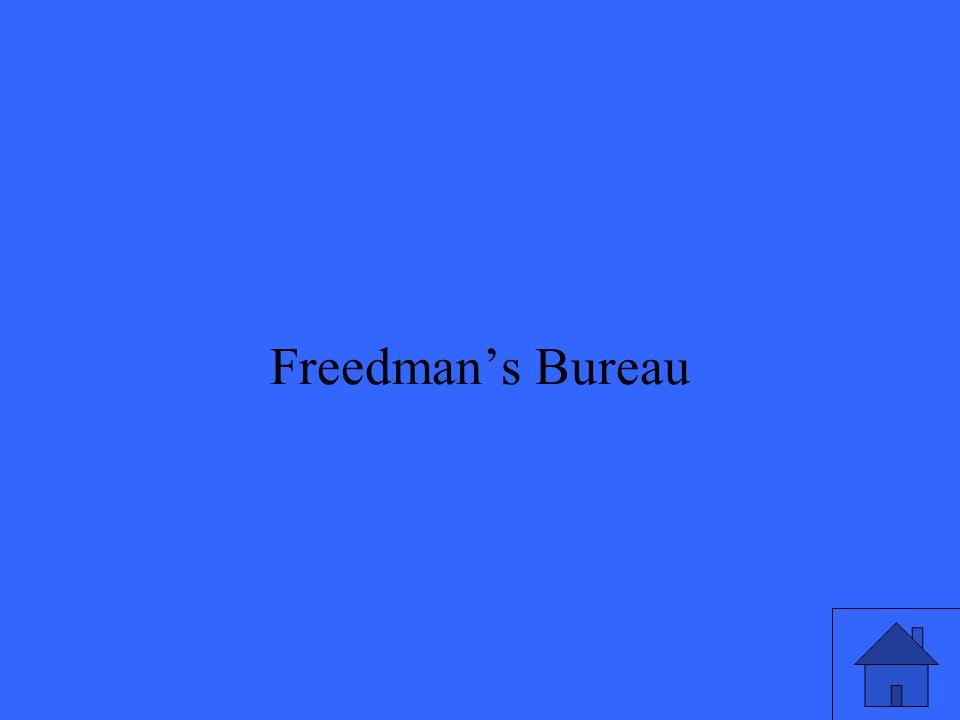 35 Freedmans Bureau