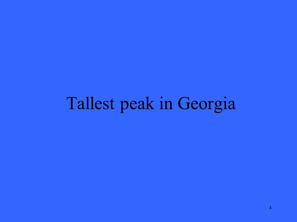 4 Tallest peak in Georgia