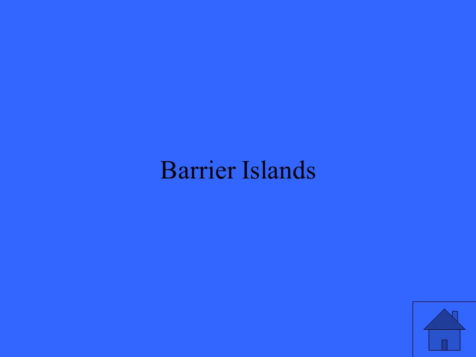 9 Barrier Islands