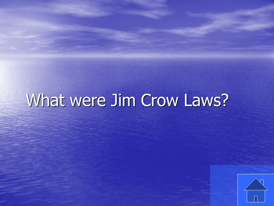 23 What were Jim Crow Laws