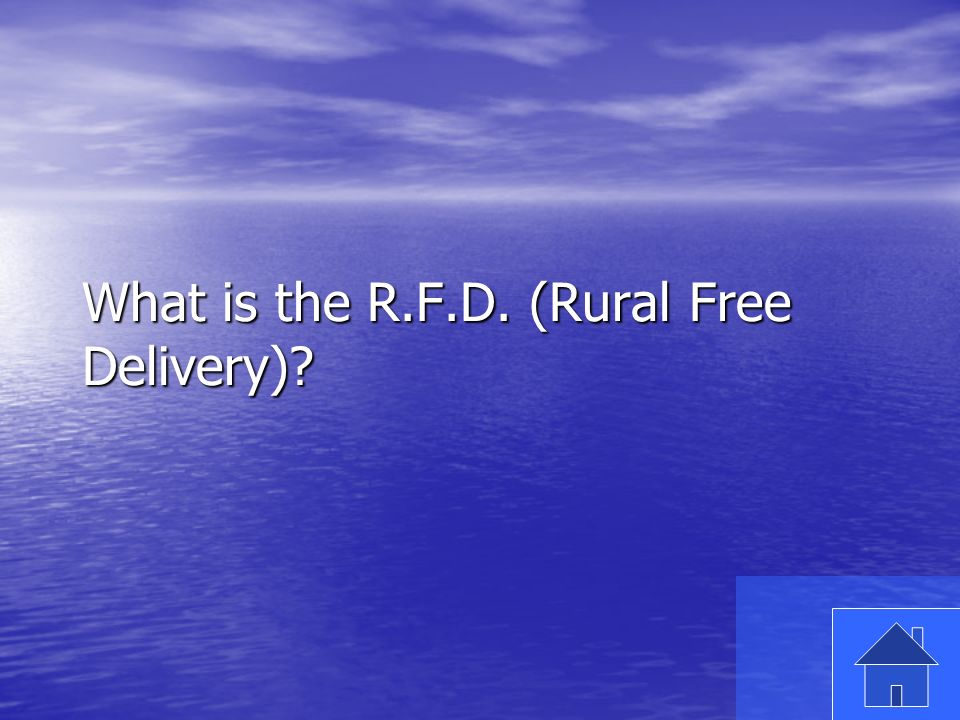 27 What is the R.F.D. (Rural Free Delivery)