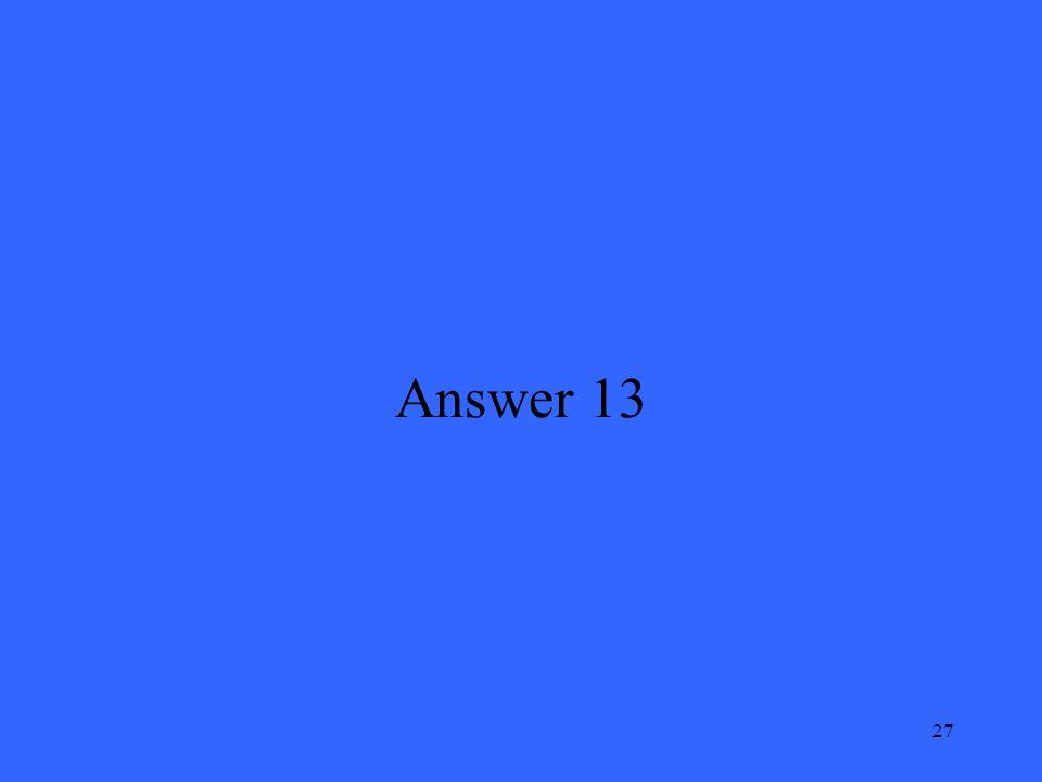 27 Answer 13