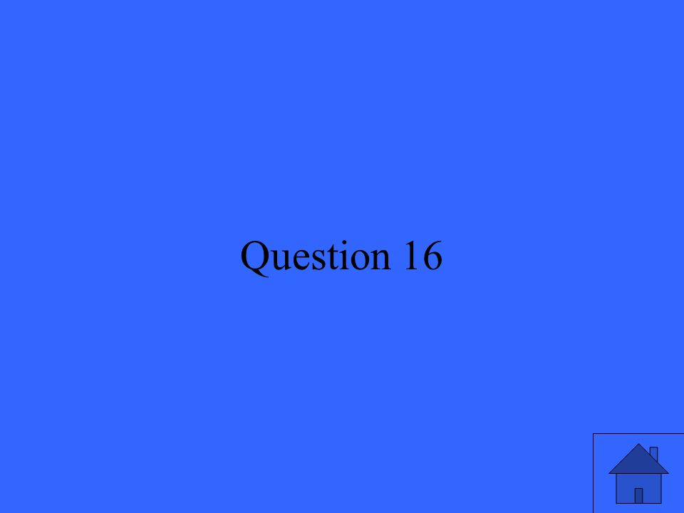 34 Question 16