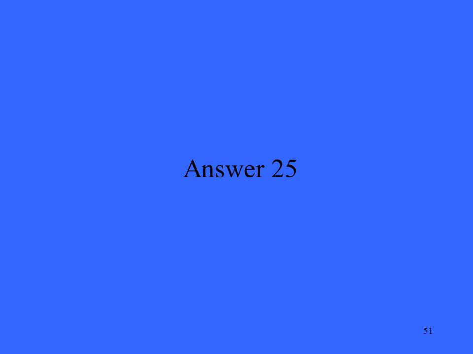 51 Answer 25