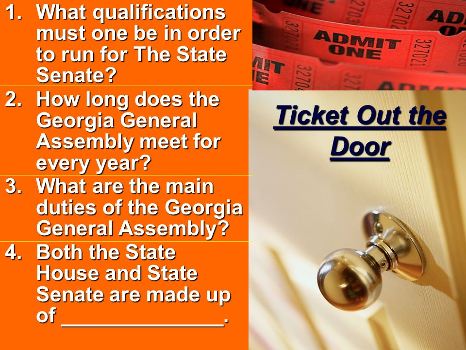 1.What qualifications must one be in order to run for The State Senate? 2.How long does the Georgia General Assembly meet for every year? 3.What are t